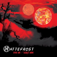 Nattefrost - Dying Sun - Scarlet Moon